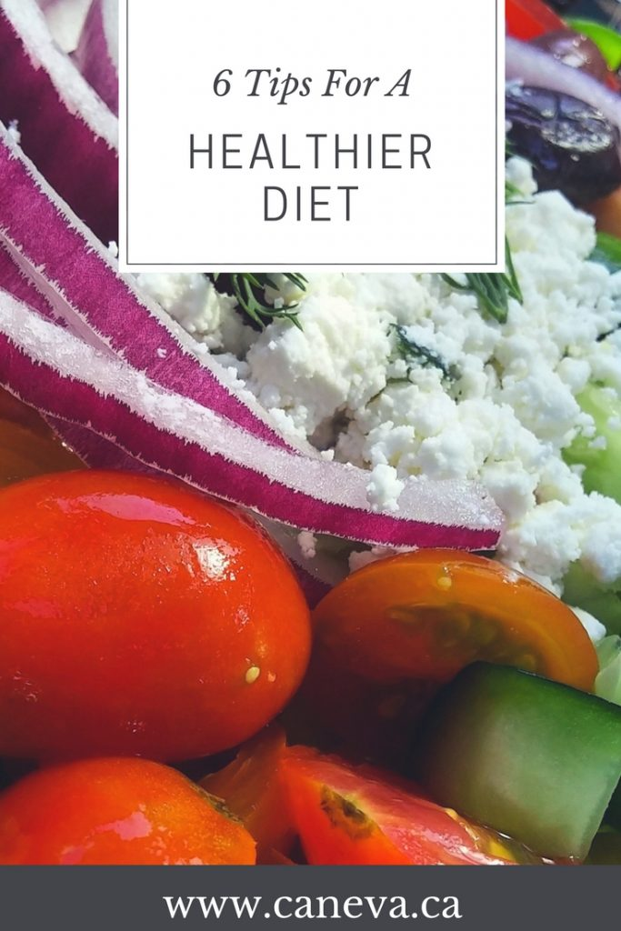 CanEVA 6 Tips For A Healthier Diet
